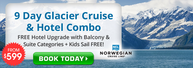 9 Day Alaska Glacier & Kids Sail Free