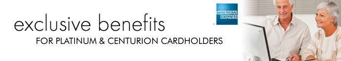 American Express Platinum & Centurion Cardholder Benefits