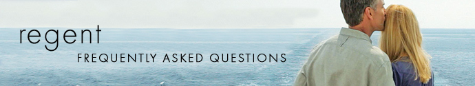 Regent Cruises Frequently Asked Cruise Questions