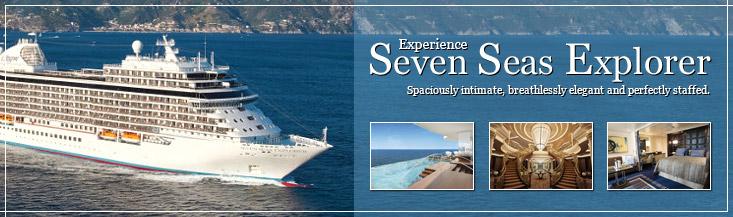 Experience Seven Seas Explorer